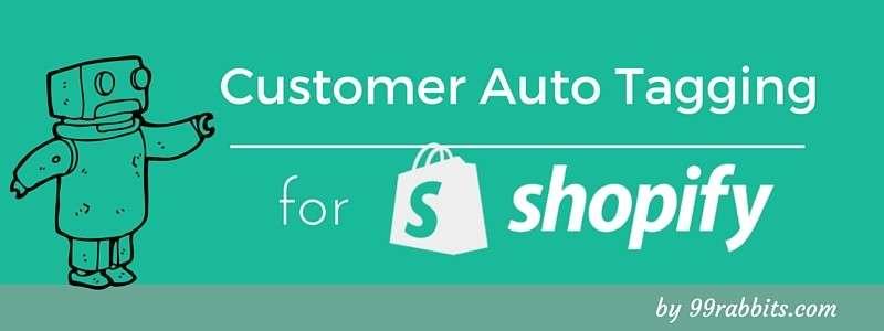Shopify Customer Auto Tagging
