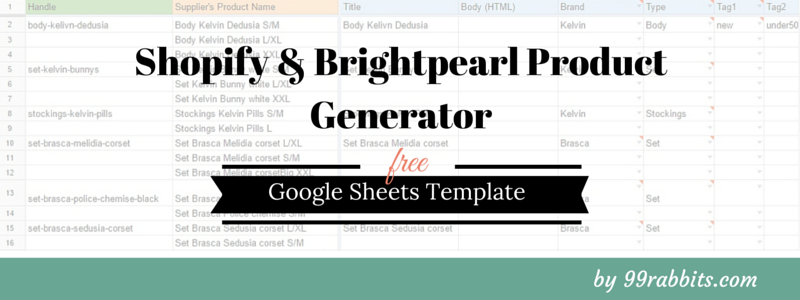 Shopify & Brightpearl Product Generator Template